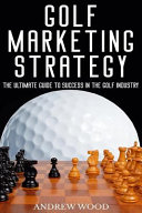 Golf Marketing Strategy PDF