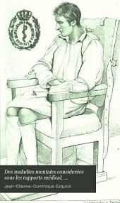 Des maladies mentales considerées sous les rapports médical, hygiènique et médico-légal: Volume2