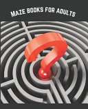 Maze Books For Adults PDF