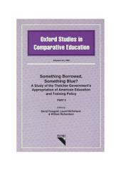 Something Borrowed, Something Blue? Part Two: A Study of the Thatcher Government's Appropriation of American Education and Training Policy