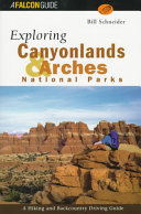 Exploring Canyonlands and Arches National Parks PDF