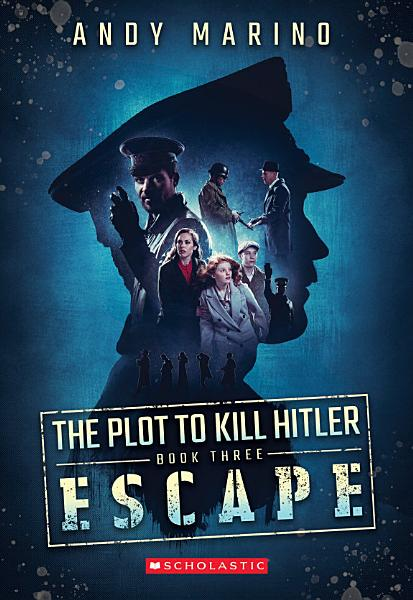 Download The Escape  The Plot to Kill Hitler  3  Book
