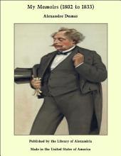 My Memoirs (1802 to 1833)