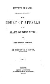 Reports of Cases Argued and Determined in the Court of Appeals of the State of New York: Volume 5