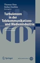 Turbulenzen in der Telekommunikations- und Medienindustrie: Neue Geschäfts- und Erlösmodelle