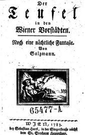 Der Teufel in den Wiener Vorstädten. Noch eine nächtliche Fantasie