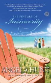 The Fine Art of Insincerity: A Novel