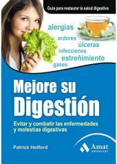 Digestión óptima: Los secretos de tu salud intestinal