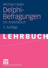 Delphi-Befragungen: Ein Arbeitsbuch, Ausgabe 2
