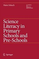 Science Literacy in Primary Schools and Pre Schools PDF