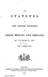The Statutes at Large from the Magna Charta, to the End of the Eleventh Parliament of Great Britain, Anno 1761 [continued to 1806]. By Danby Pickering: Volume 97