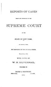 Reports of Cases Heard and Determined in the Supreme Court of the State of New York, at General Term, Not Reported in the Official Series: From March, 1889 [to 1893], Volume 4