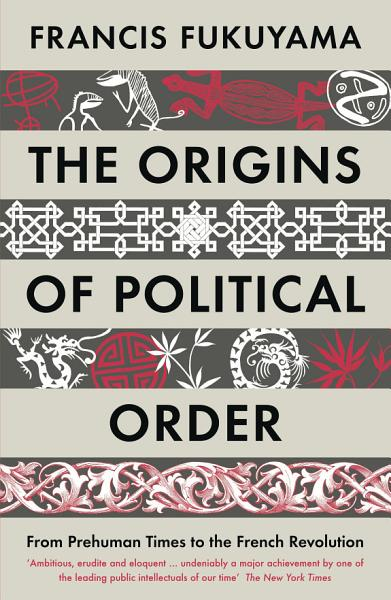 Download The Origins of Political Order Book