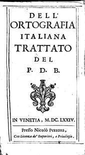 Dell'Ortografia Italiana Trattato