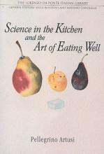 Science in the Kitchen and the Art of Eating Well PDF