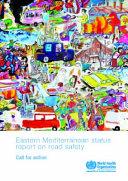 Eastern Mediterranean Status Report on Road Safety