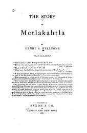The Story of Metlakahtla