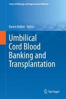 Umbilical Cord Blood Banking and Transplantation PDF
