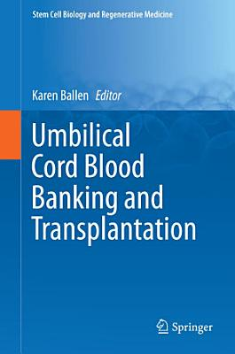 Umbilical Cord Blood Banking and Transplantation