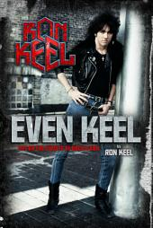 Even Keel: Life On The Streets Of Rock & Roll