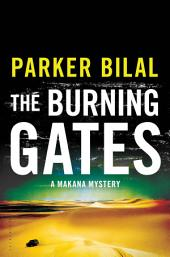 The Burning Gates: A Makana Mystery