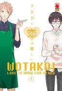 Wotakoi. Love is hard for otaku