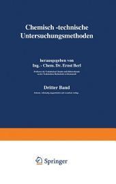 Chemisch-technische Untersuchungsmethoden: Ausgabe 7
