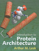 Introduction To Protein Architecture