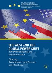 The West and the Global Power Shift: Transatlantic Relations and Global Governance