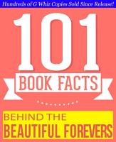 Behind the Beautiful Forevers   101 Amazing Facts You Didn t Know PDF