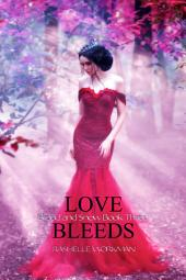 Love Bleeds: Blood and Snow Book Three