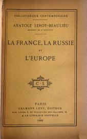 La France: la Russie et l'Europe
