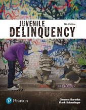 Juvenile Delinquency (Justice Series): Edition 3