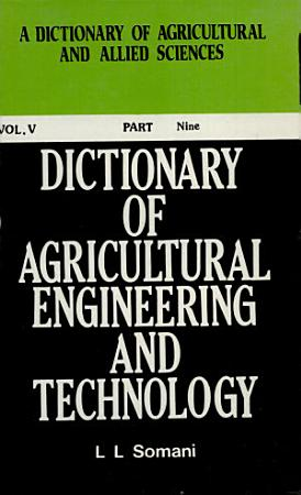 Dictionnary of Agricultural Engineering   Technology Part Ix  index  PDF