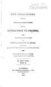 Considérations sur les principaux evénémens [sic] de la révolution françoise: Ouvrage posthume, Volume2