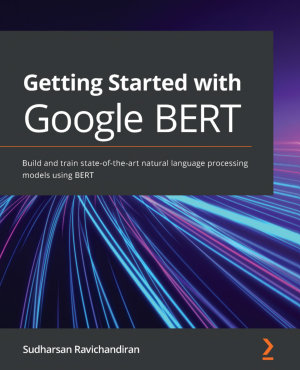 Getting Started with Google BERT PDF