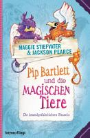 Pip Bartlett und die magischen Tiere PDF