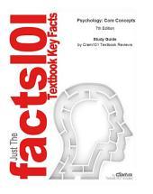 Psychology, Core Concepts: Psychology, Psychology, Edition 7