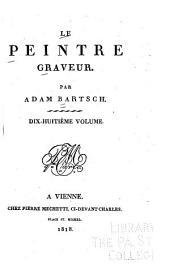 Le peintre graveur: Peintres ou dessinateurs italiens; Maîtres du seizième siècle