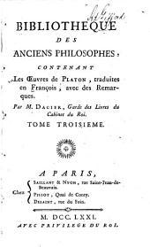 Les oeuvres de Platon: Les oeuvres ... tr. en François avec des remarques par M. Dacier