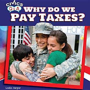 Why Do We Pay Taxes  PDF