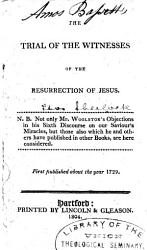 The Trial Of The Witnesses Of The Resurrection Of Jesus Book PDF