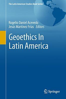 Geoethics In Latin America