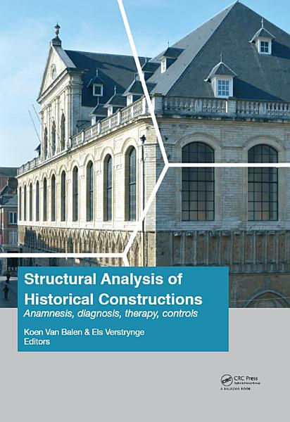 Structural Analysis of Historical Constructions  Anamnesis  Diagnosis  Therapy  Controls