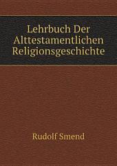 Lehrbuch Der Alttestamentlichen Religionsgeschichte