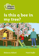 Level 2 - Is this a Bee in My Tree?