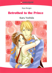 Betrothed to the Prince: Harlequin Comics