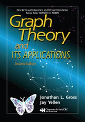 Graph Theory and Its Applications, Second Edition: Edition 2