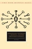 Representing Difference in the Medieval and Modern Orientalist Romance PDF
