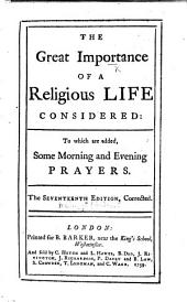 The Great Importance of a Religious Life consider'd ... By William Melmoth. The ninth edition, corrected and enlarged